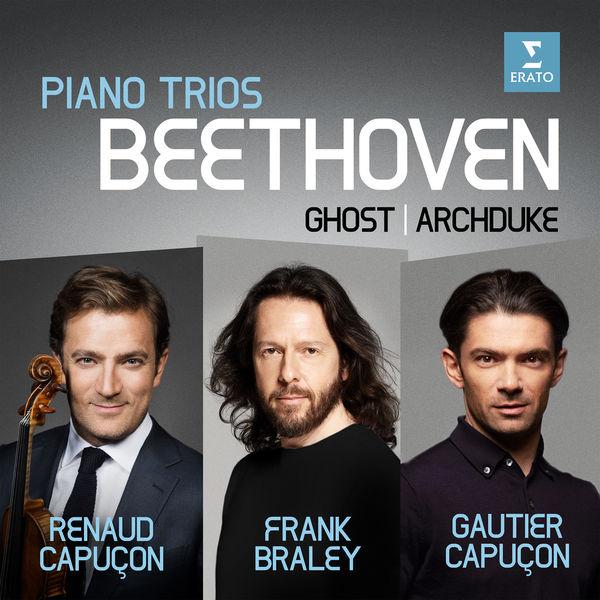 """Renaud Capuçon - Beethoven : Piano Trios No.5 """"Ghost"""" & No.7 """"Archduke"""""""