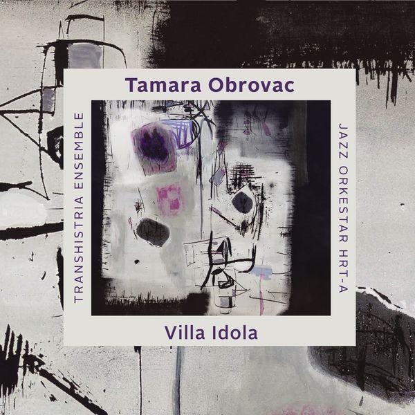 Tamara Obrovac - Villa Idola