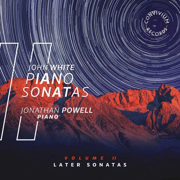 Jonathan Powell - John White: Piano Sonatas, Vol. 2