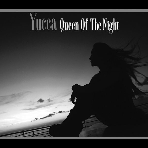Yucca - Queen Of The Night