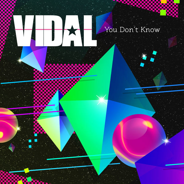 Vidal - You Don't Know
