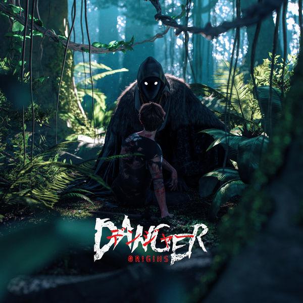 Danger - Origins