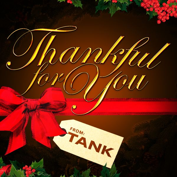 Tank - Thankful for You
