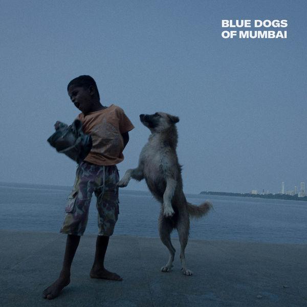 Trifida - Blue Dogs of Mumbai