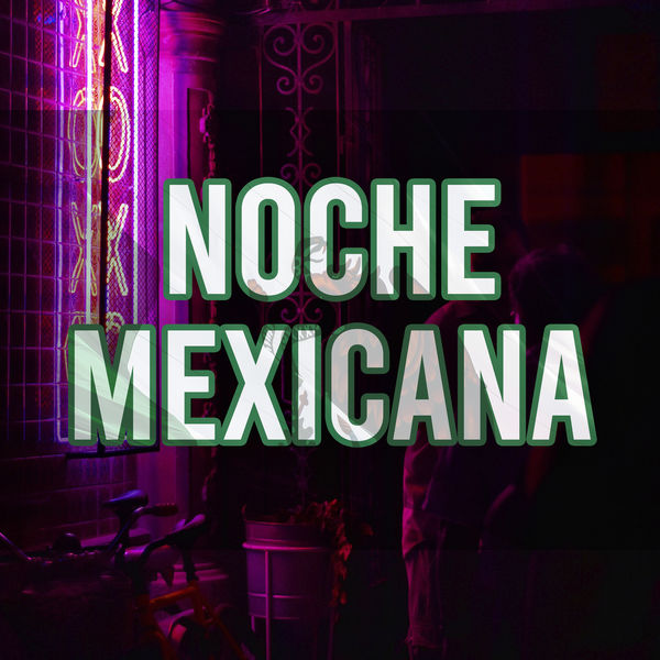Various Artists - NOCHE MEXICANA