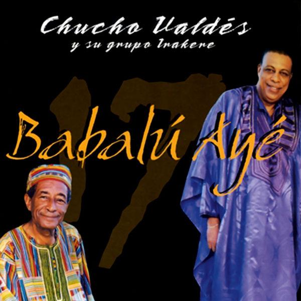 Chucho Valdés|Babalú Ayé  (Remasterizado)
