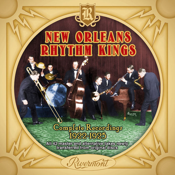 New Orleans Rhythm Kings - New Orleans Rhythm Kings: Complete Recordings 1922-1925