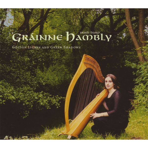 Gráinne Hambly - Golden Lights and Green Shadows