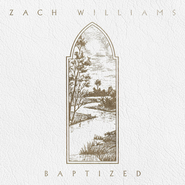 Zach Williams - Baptized - EP