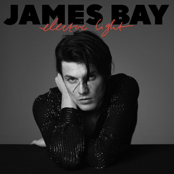James Bay|Electric Light