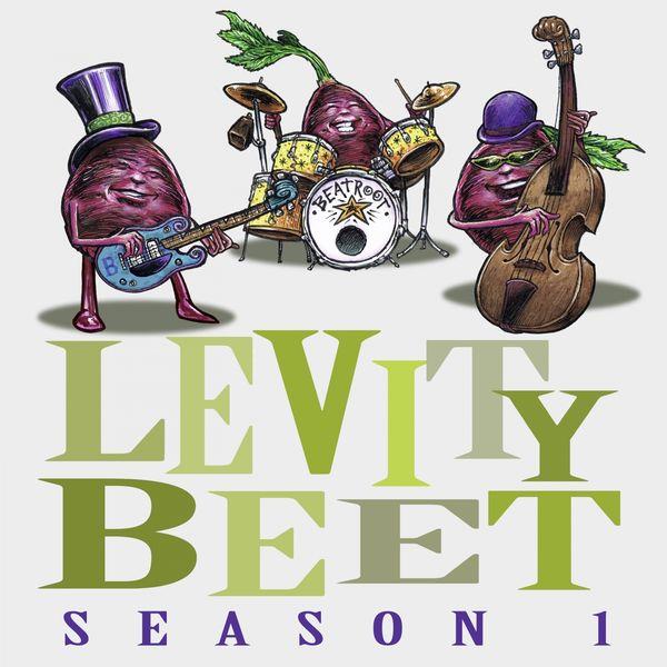 Levity Beet - Levity Beet Season 1