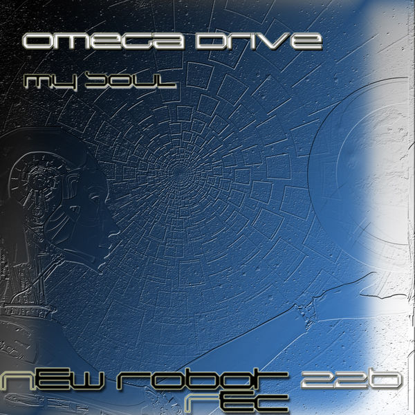 Omega Drive - My Soul