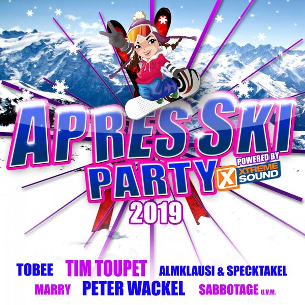 Apres Ski Party 2019 Powered By Xtreme Sound Various Artist