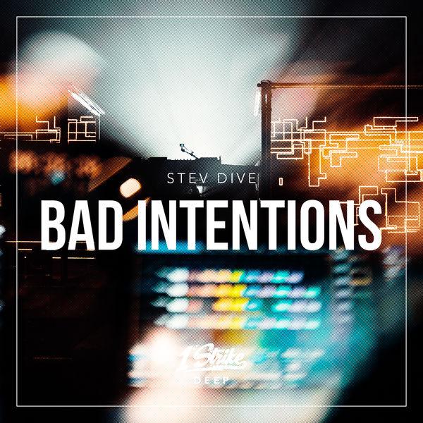 Stev Dive Bad Intentions