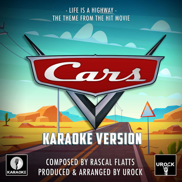 """URock - Life Is A Highway (From """"Cars"""")"""