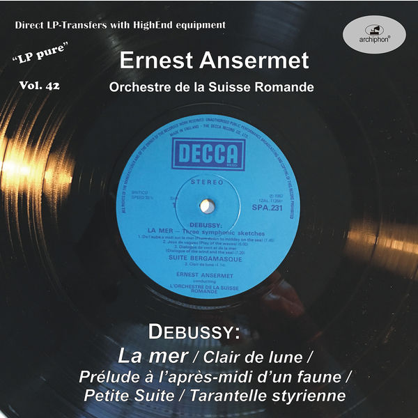 Orchestre De La Suisse Romande - LP Pure, Vol. 42: Ansermet Conducts Debussy (Historical Recordings)