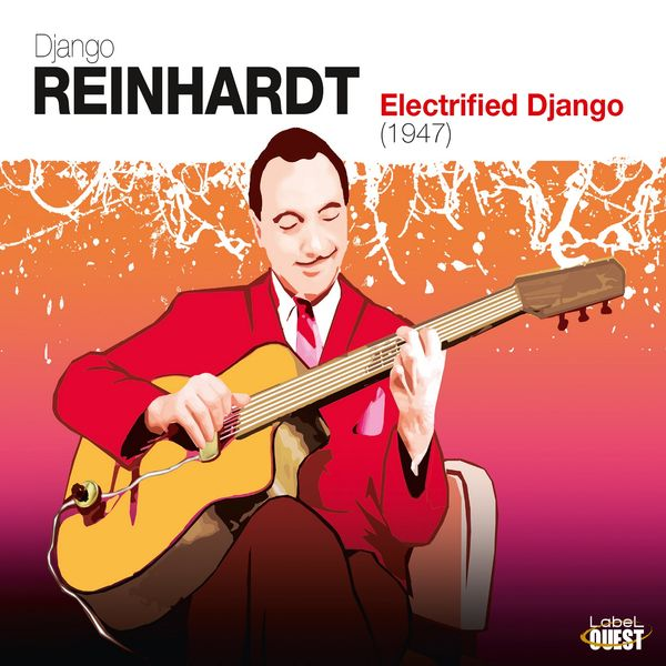 Django Reinhardt - Electrified Django (1947)