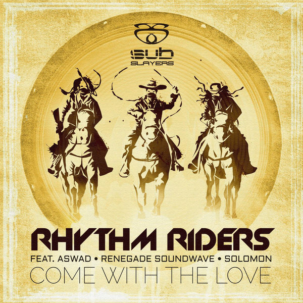 Rhythm Riders - Come with the Love