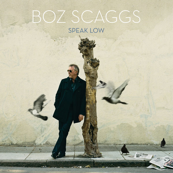 Boz Scaggs - Speak Low
