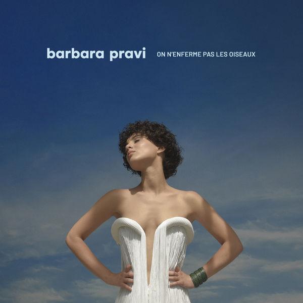 Barbara Pravi On n'enferme pas les oiseaux