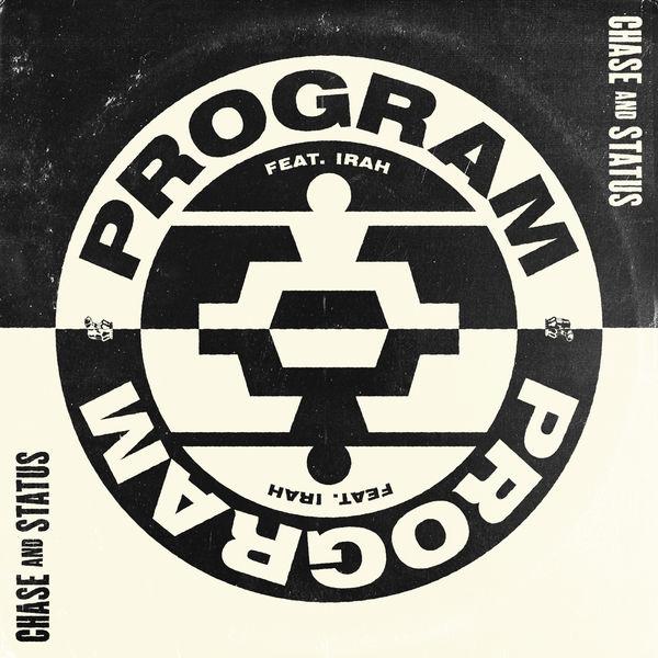 Chase & Status - Program
