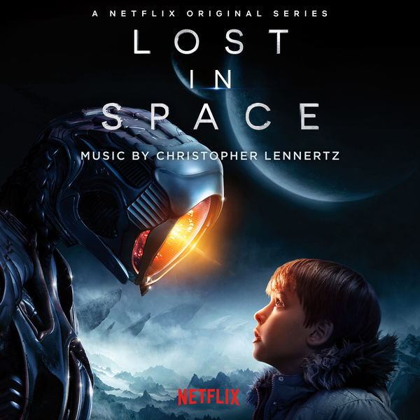 Christopher Lennertz - Lost in Space (Original Series Soundtrack)
