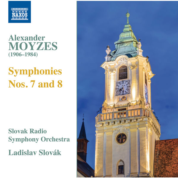 Slovak Radio Symphony Orchestra - Moyzes: Symphonies Nos. 7 & 8