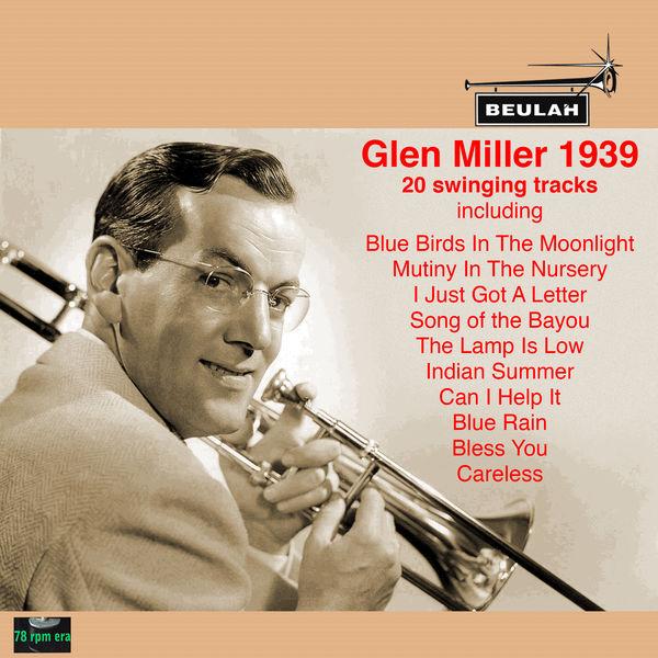 Glenn Miller - Glen Miller 1939