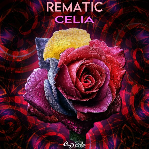 Rematic - Celia