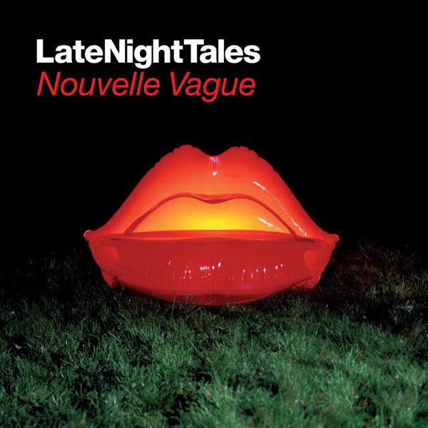 Nouvelle Vague|Late Night Tales: Nouvelle Vague