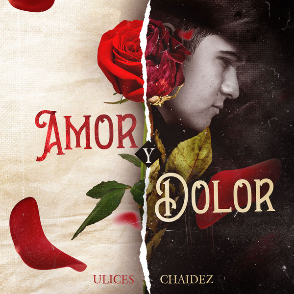 Ulices Chaidez - Amor y Dolor