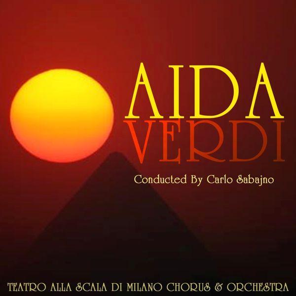 Orchestra del Teatro della Scala di Milano - Aida