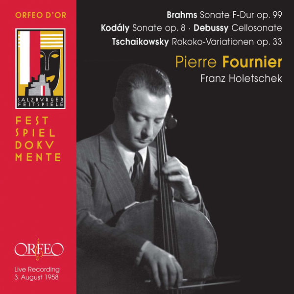 Pierre Fournier - Brahms, Kodály, Debussy & Tchaikovsky: Works for Cello (Live)