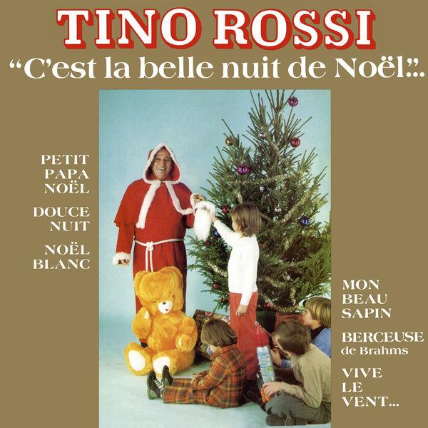 Tino Rossi - C'est la belle nuit de Noël (Remasterisé en 2018)
