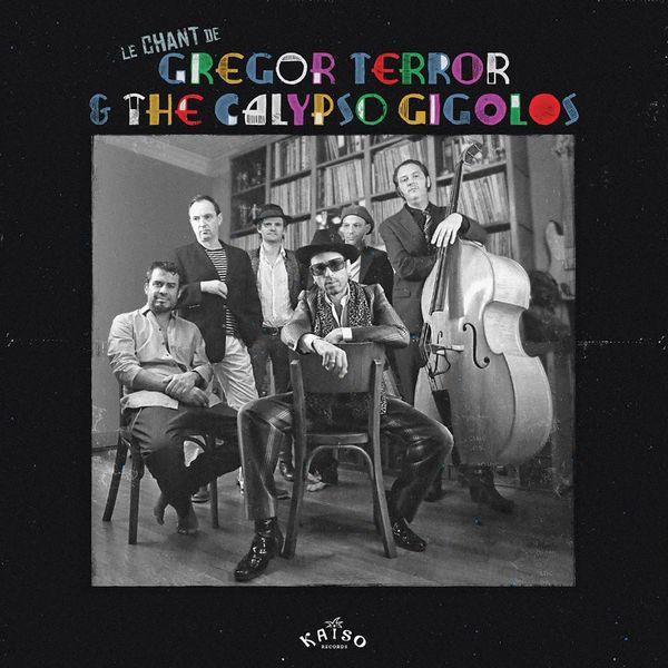 Gregor Terror & The Calypso Gigolos - Harvey