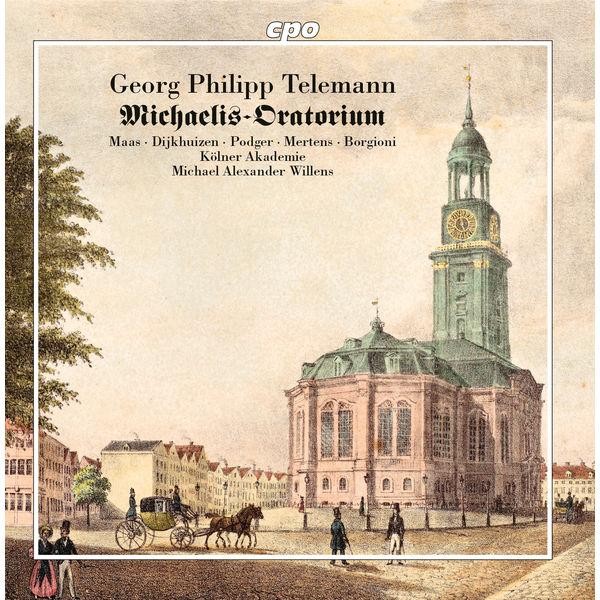 Michael Alexander Willens - Telemann : Michaelis Oratorium