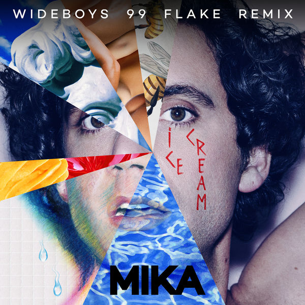MIKA Ice Cream (Wideboys 99 Flake Remix)