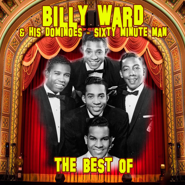 Billy Ward 60 Minute Man The Best Of