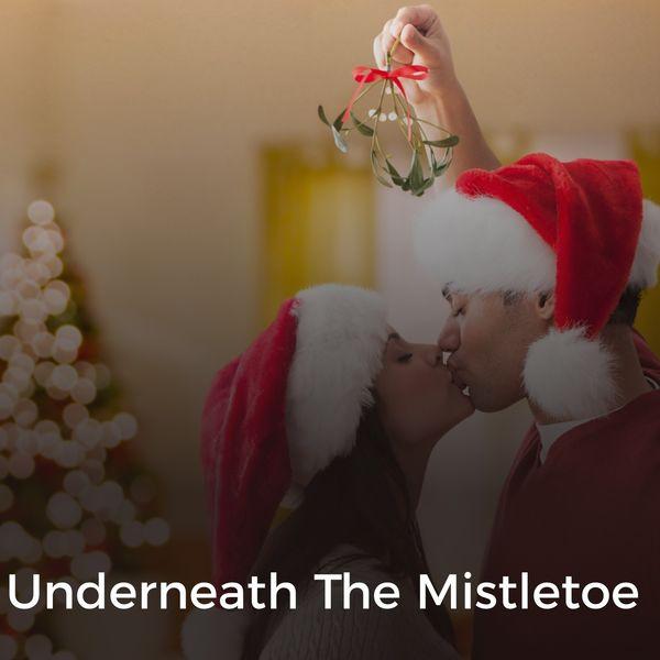 Various Artists - Underneath the Mistletoe