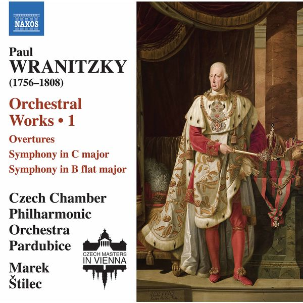 Czech Chamber Philharmonic Orchestra Pardubice - Wranitzky: Orchestral Works, Vol. 1