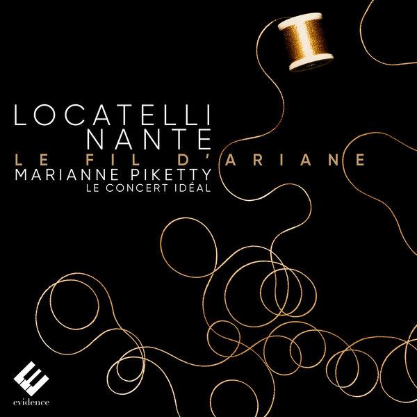 Marianne Piketty - Locatelli & Nante: Le fil d'Ariane