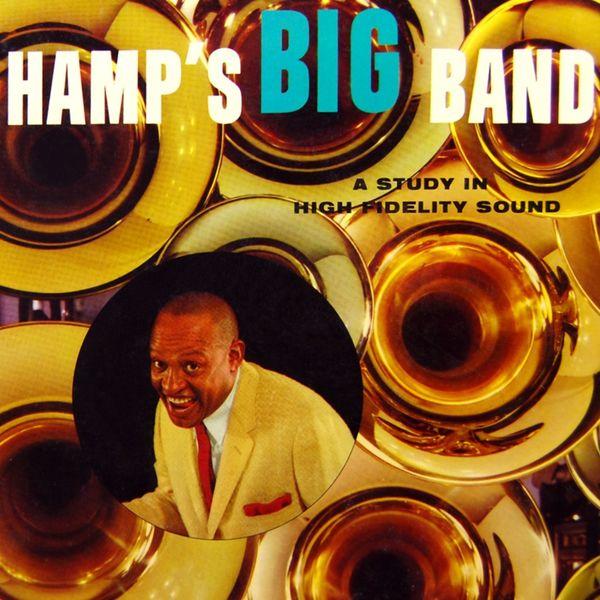Lionel Hampton - Hamp's Big Band