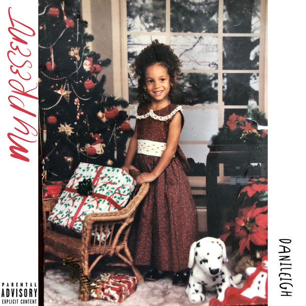 DaniLeigh - My Present