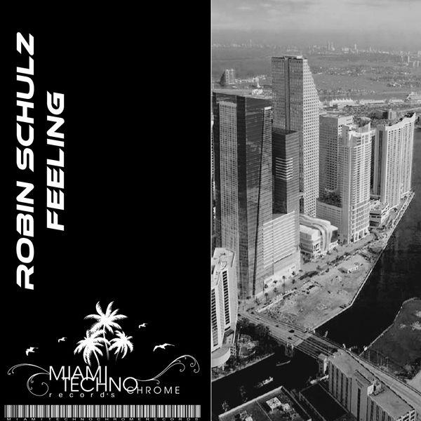 Robin Schulz - Feeling