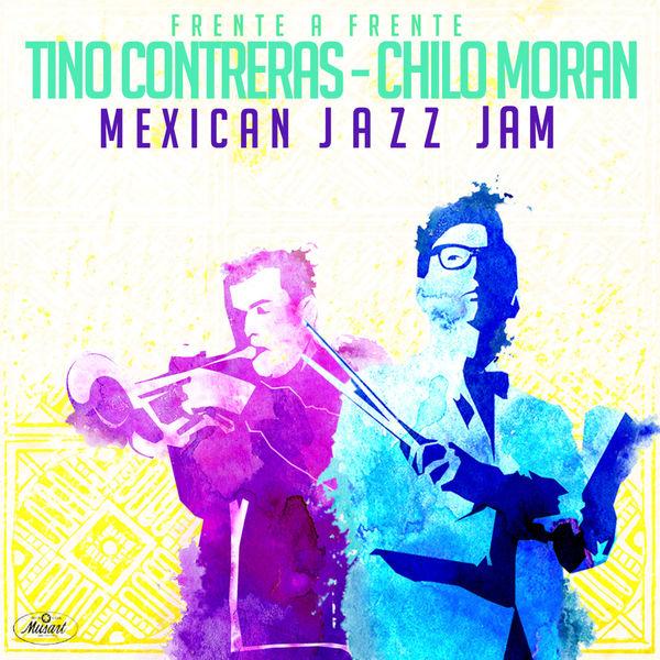 Tino Contreras - Frente A Frente: Mexican Jazz Jam