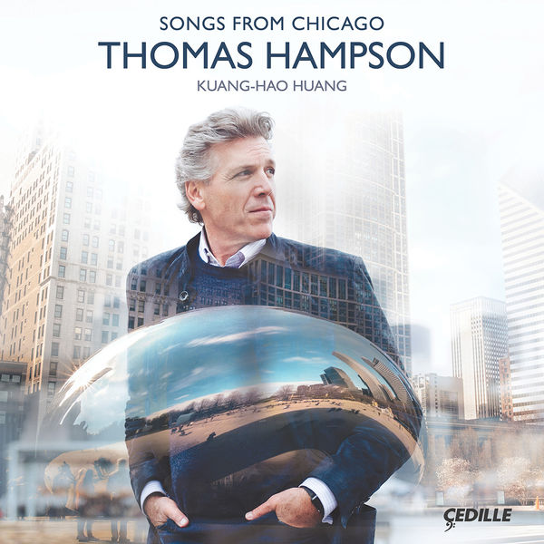 Thomas Hampson - Songs from Chicago