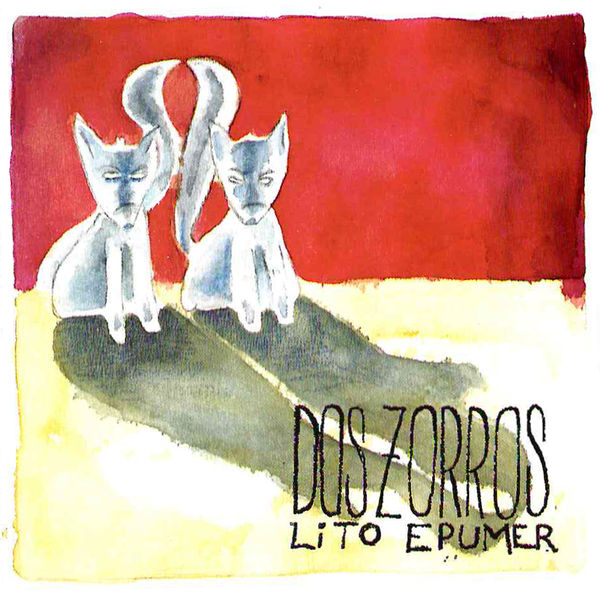 Lito Epumer - Dos Zorros