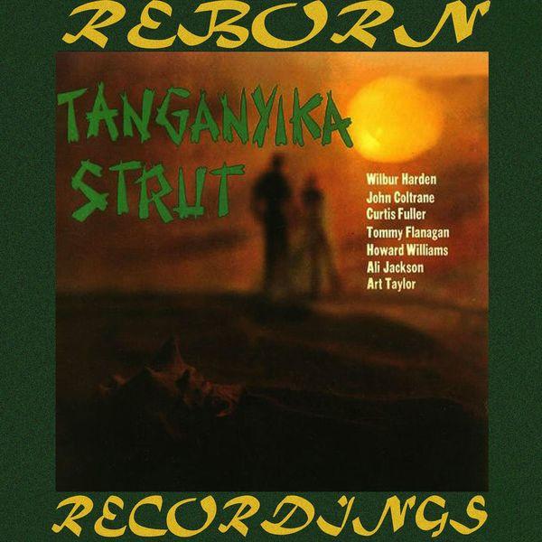 Wilbur Harden - Tanganyika Strut (HD Remastered)