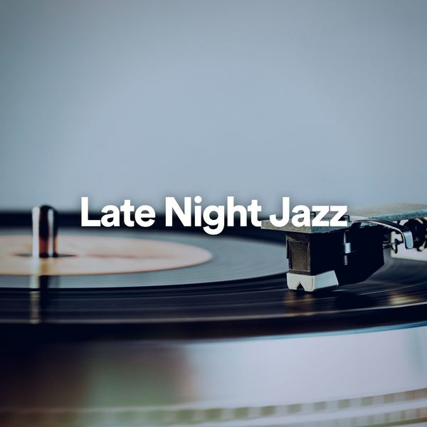 Chilled Jazz Masters - Late Night Jazz