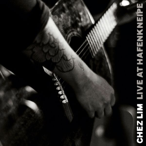 Chez Lim - Live at Hafenkneipe